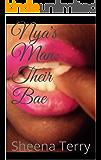 Nya's Man: Their Bae