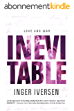 Inevitable: Love and War (Teal and Trent Book 1) (English Edition)
