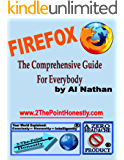 Firefox: The Comprehensive Guide for Everybody