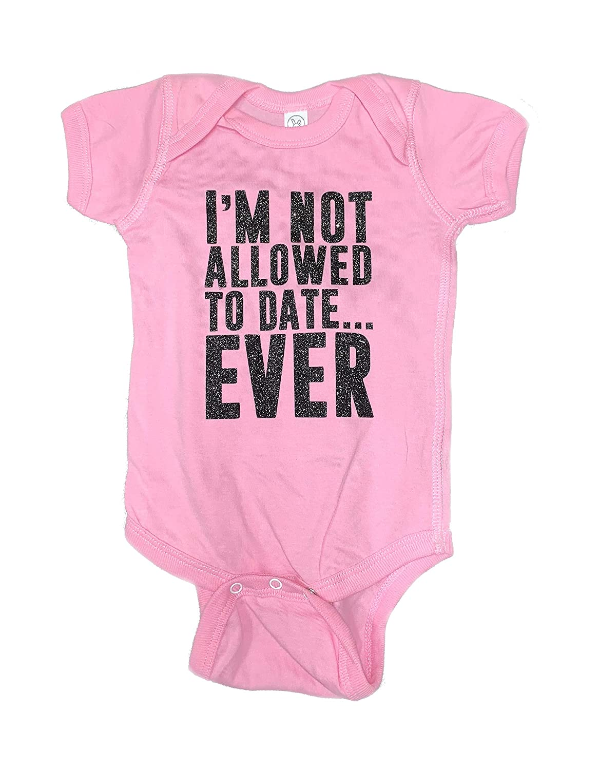 98-35 Im Not Allowed to Date Ever Cute Funny Baby Romper Bodysuits Sizes One Piece