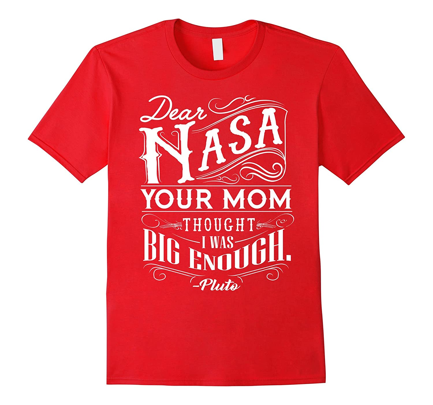 Dear NASA your mom thought I was big enough-PL