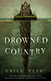 Drowned Country (The Greenhollow Duology Book 2)