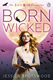 Born Wicked: Cahill Witch Chronicles