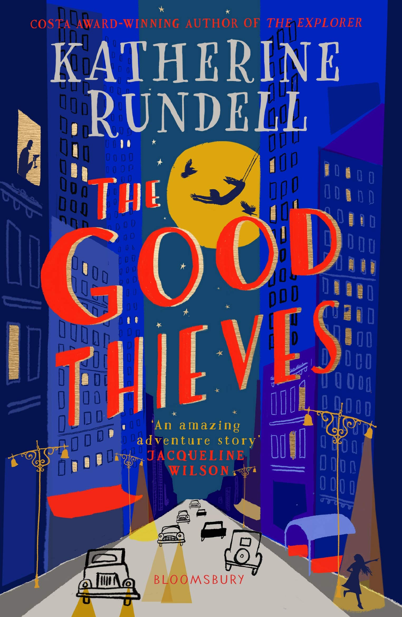 The Good Thieves: Amazon.co.uk: Rundell, Katherine: Books