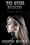 The Other Princess: Aces High MC (Aces High MC - Charleston Book 1) (English Edition)