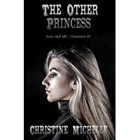 The Other Princess: Aces High MC (Aces High MC - Charleston Book 1)