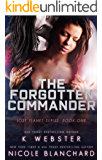 The Forgotten Commander (The Lost Planet Series Book 1)