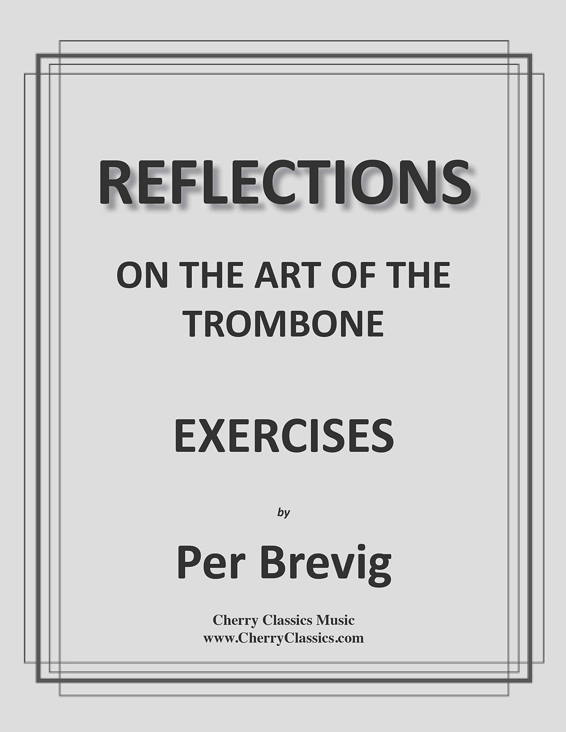 Exercises from - Reflections On The Art of The Trombone