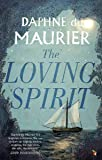 The Loving Spirit (Virago Modern Classics)