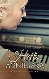 Hello, Agnieszka (Between Two Worlds Book 2)