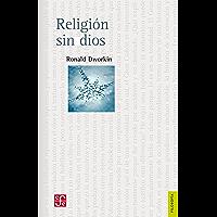Religión sin dios (Seccion De Obras De Filosofia)