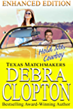 HOLD ME, COWBOY Enhanced Edition: Christian Contemporary Romance (Texas Matchmakers Book 4)