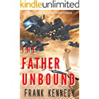 The Father Unbound (The Impossible Future)