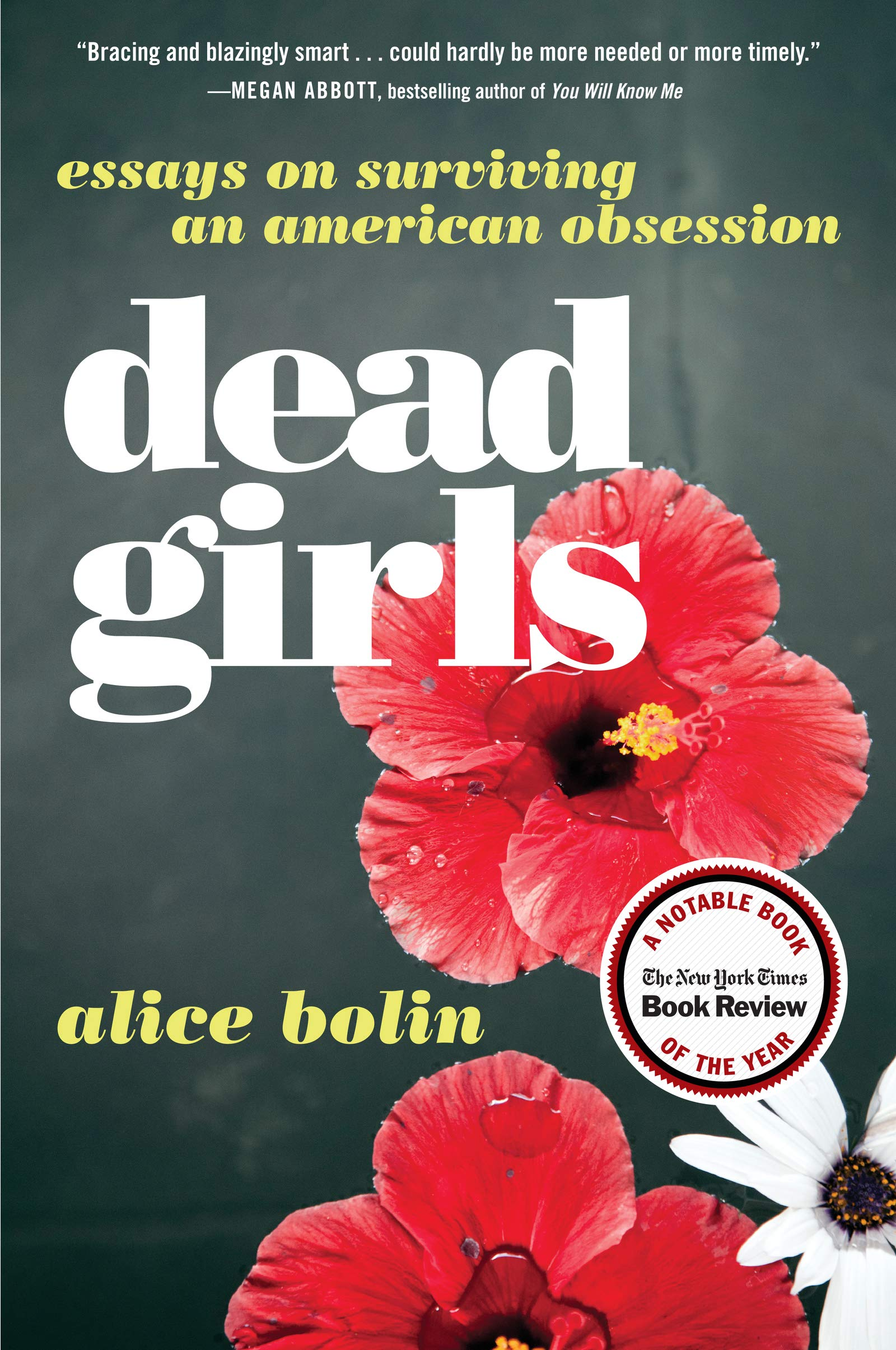 Image result for Dead Girls: Essays on Surviving an American Obsession' by Alice Bolin