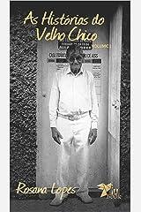As Histórias do Velho Chico (Volume Livro 1) (Portuguese Edition) Kindle Edition