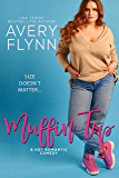 Muffin Top (A BBW Romantic Comedy) (The Hartigans Book 2) (English Edition)
