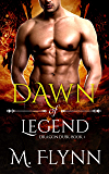 Dawn of Legend: Dragon Dusk Book 1 (Dragon Shifter Romance)