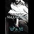 Up to Me (A Bad Boys Novel Book 2)