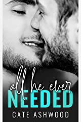 All He Ever Needed Kindle Edition
