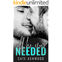 All He Ever Needed (English Edition)