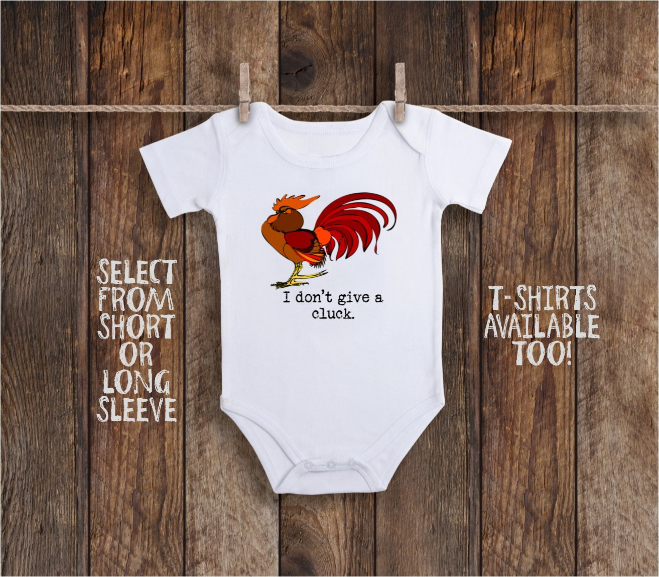 I Don't Give A Cluck Funny Baby Bodysuit For Rooster, Chicken Farmer or Farm Wife