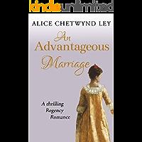 An Advantageous Marriage: A thrilling Regency romance