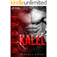 KALEL (Trilogia Implacáveis Livro 1)