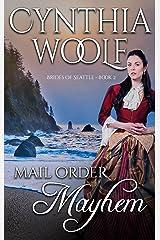 Mail Order Mayhem (Brides of Seattle Book 2)