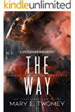 The Way: A Dystopian Vampire Adventure (Volumes of the Vemreaux Book 1)