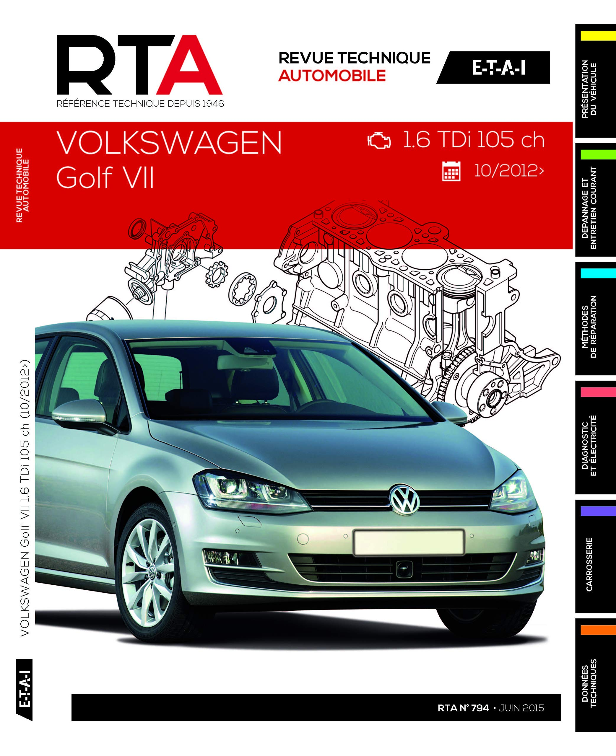 Rta B794 Volkswagen Golf Vii 1 6 Tdi 105 Ch 10 2012 Etai Fremdsprachige Bücher