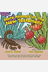 More Animals of the New Testament Kindle Edition