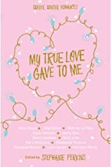 My True Love Gave to Me Paperback