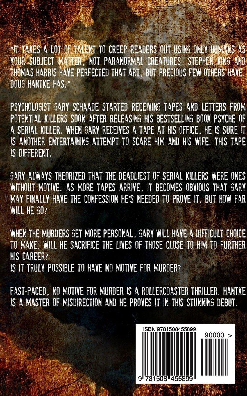 No Motive for Murder: Doug Hantke: 9781508455899: Amazon com