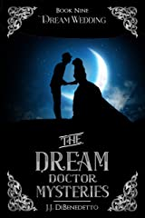 Dream Wedding (The Dream Doctor Mysteries Book 10) Kindle Edition