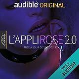 L'Appli Rose 2.0. La série complète
