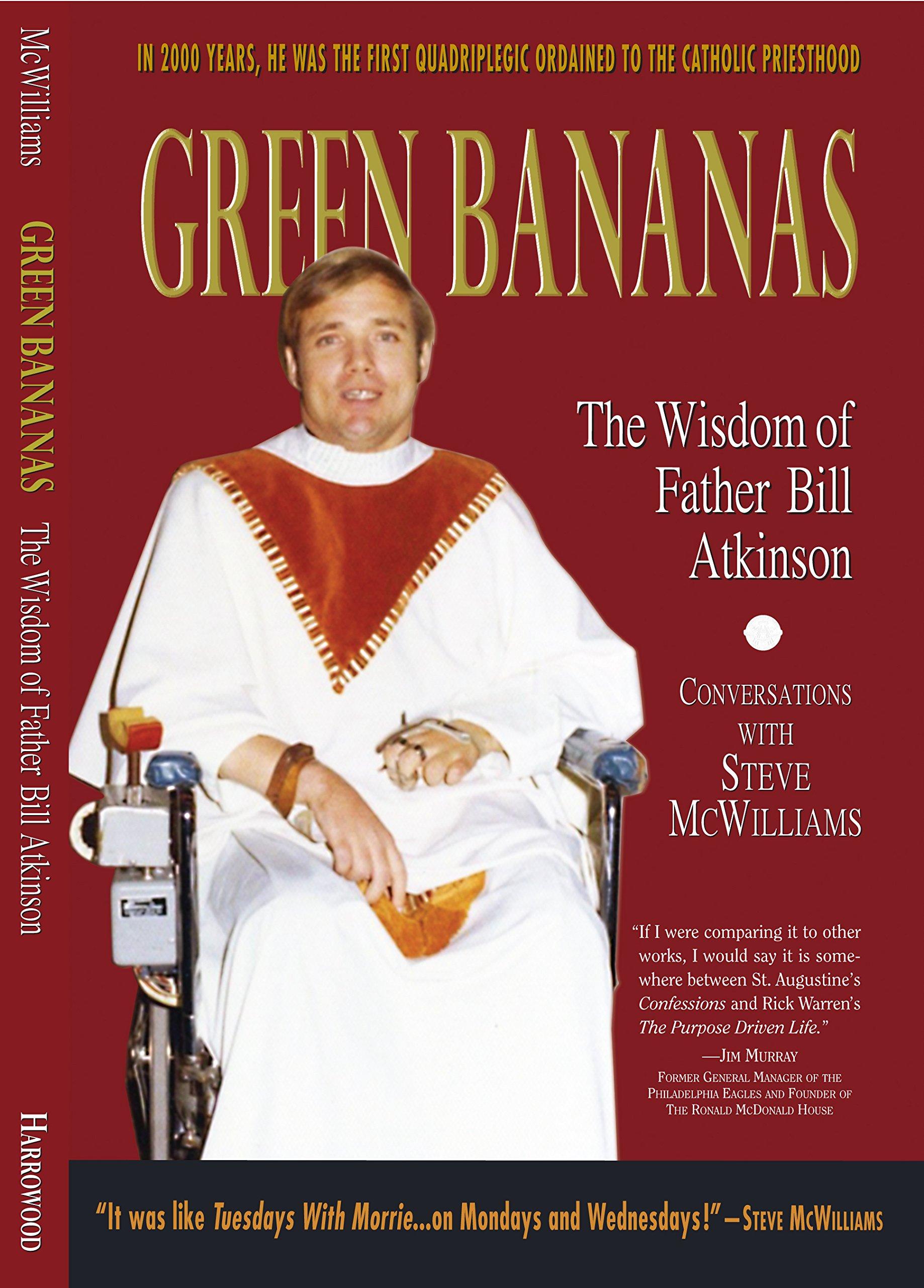 Green Bananas: The Wisdom of Father Bill Atkinson: Amazon.es ...