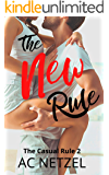 The New Rule: (The Casual Rule 2)