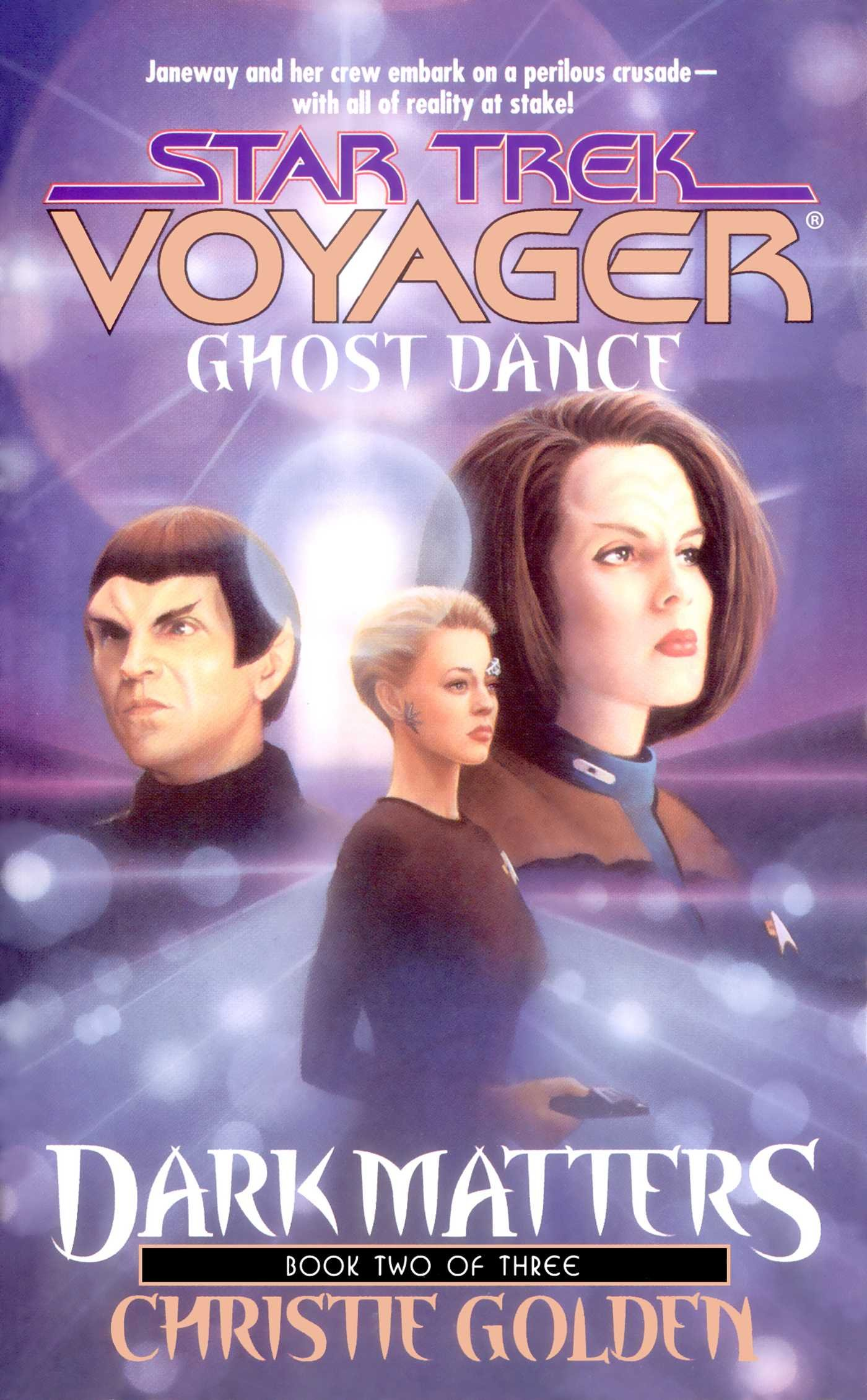 Ghost Dance  Dark Matters  2  Star Trek  Voyager Book 20   English Edition