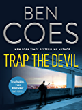 Trap the Devil (Dewey Andreas Thrillers) (English Edition)