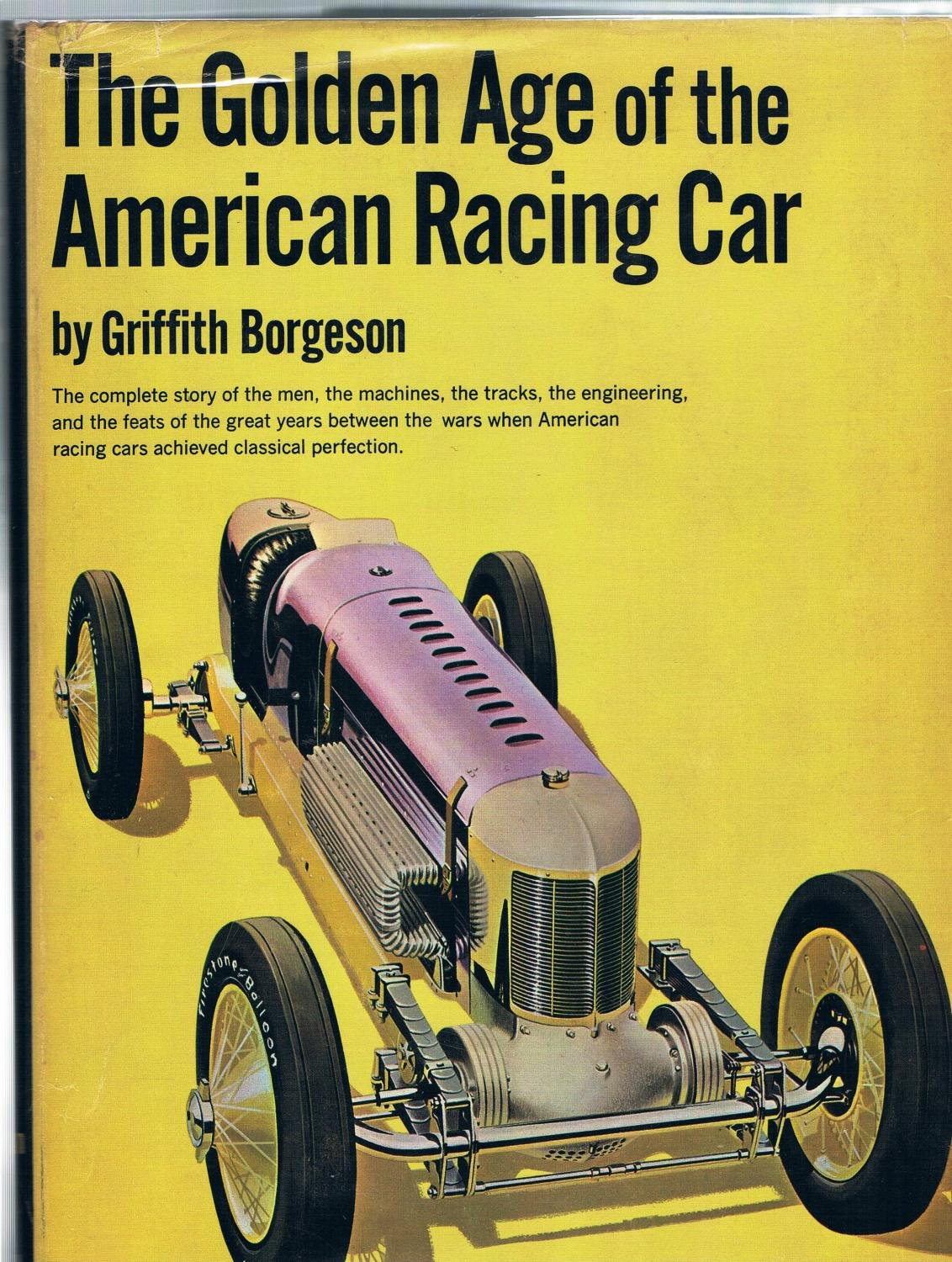 The golden age of the American racing car: Griffith Borgeson: Amazon ...