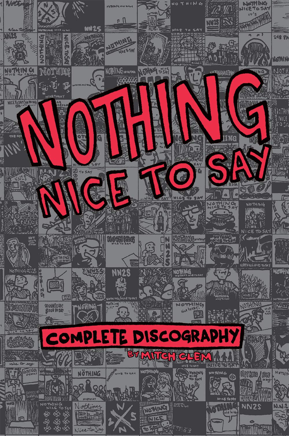 Amazon com: Nothing Nice To Say: Complete Discography