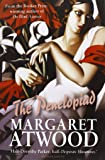 The Penelopiad: The Myth of Penelope and Odysseus (Myths) by Margaret Atwood (7-Feb-2008) Paperback