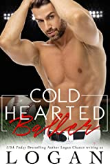 Cold Hearted Baller Kindle Edition