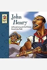 John Henry – Children's Book Keepsake Stories, PreK–3 Kindle Edition