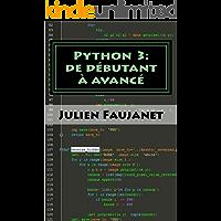 Python 3: de débutant à avancé (French Edition)