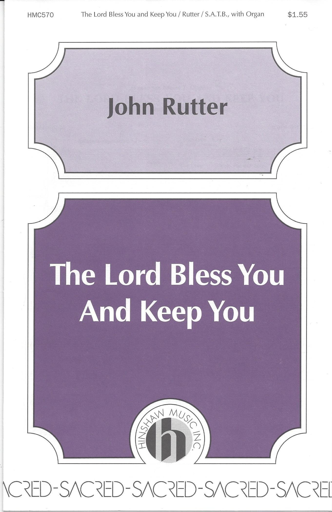 The Lord Bless You and Keep You - John Rutter - SATB Choir & Organ/Piano