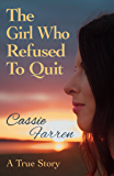 The Girl Who Refused To Quit