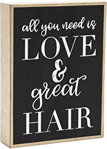 Okuna Outpost Wall Décor Sign, All You Need is Love and Great Hair (5.9 x 7.9 in)