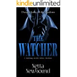The Watcher: A terrifying psychological thriller