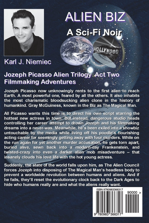 Alien Made - Jozeph Picasso Alien Trilogy - Filmmaking Adventures - Act One